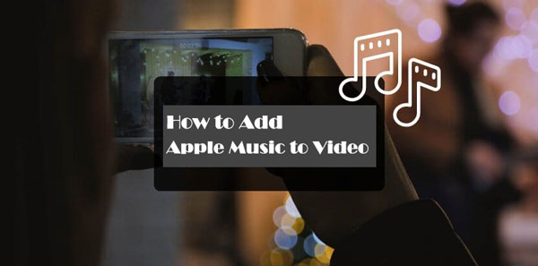 add apple music to video