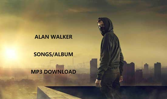 Free Alan Walker Songs MP3 Download