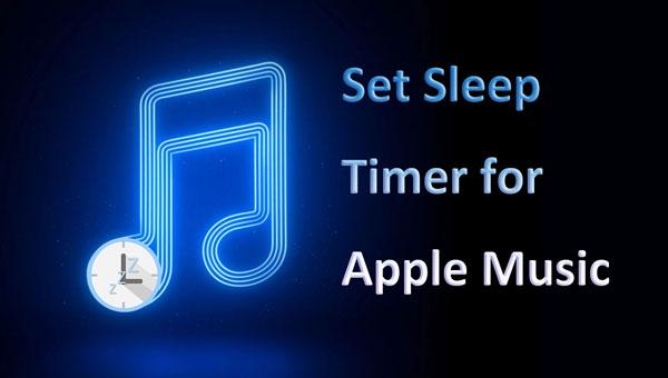 Solved How to Set Apple Music Sleep Timer