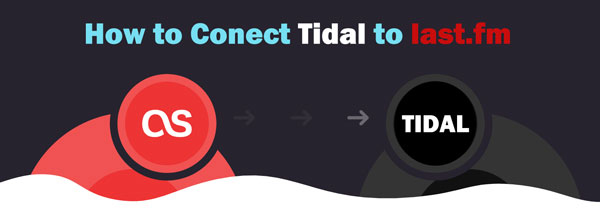 connect tidal to last fm