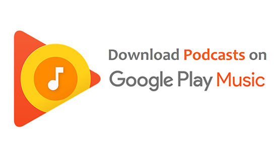 download google play podcast