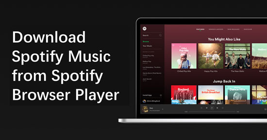 download spotify music from spotify browser player