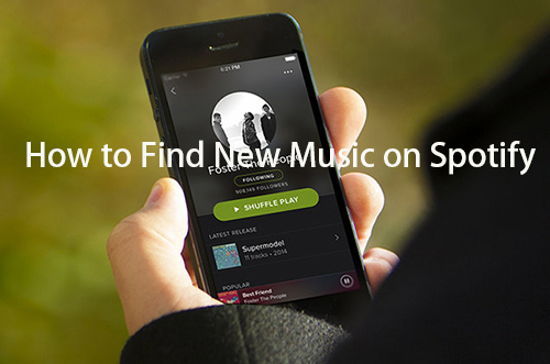 find new music on spotify