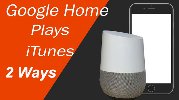 play itunes on google home