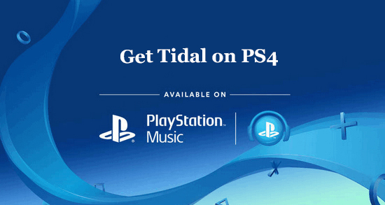 tidal on ps4